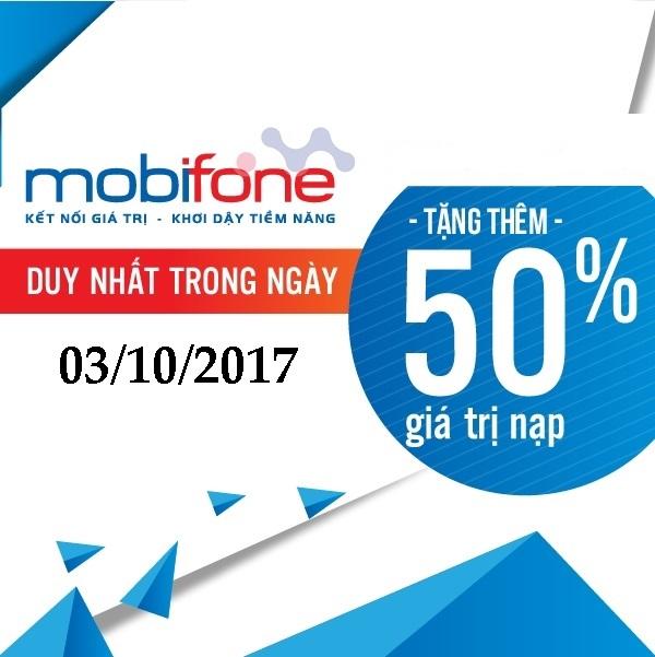 Tưng bừng khuyến mãi Mobifone 50% thẻ nạp trên toàn quốc ngày 3.10.2017