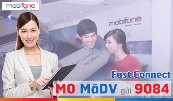 Đăng ký các gói 4G Fast Connect Mobifone nhận ngay data ưu đãi