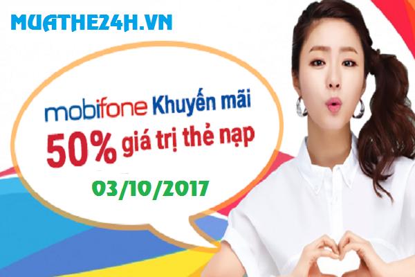 Khuyến mãi Mobifone tặng 50% giá trị thẻ nạp ngày 03/10/2017