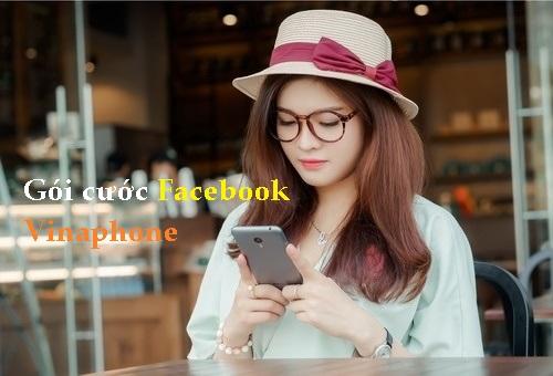 Đăng ký ngay các gói cước Facebook Vinaphone siêu hấp dẫn