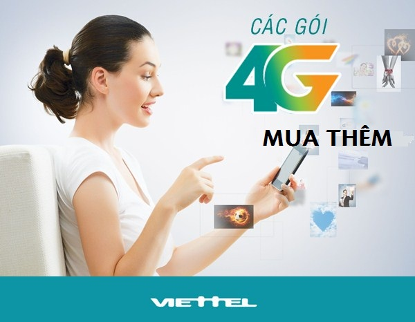Giới thiệu các gói cước 4G mua thêm Viettel mà các bạn cần biết