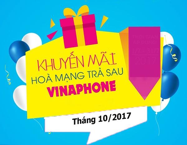 Khuyến mãi hòa mạng trả sau Vinaphone tháng 10/2017 cực hấp dẫn