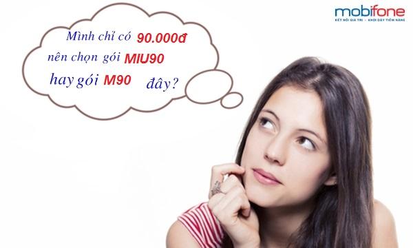 Nên chọn gói MIU 90 hay M90 mobifone?