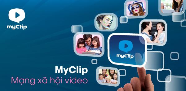 Đăng ký dịch vụ MyClip Viettel – Tha hồ lưu trữ Clip