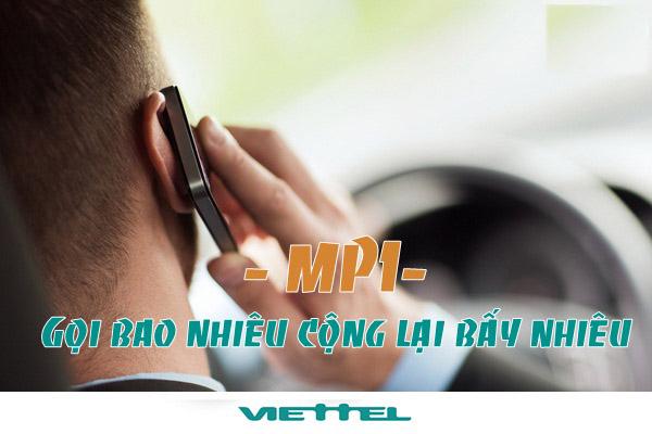 Gọi bao nhiêu nhận lại bấy nhiêu cùng gói MP1 Viettel