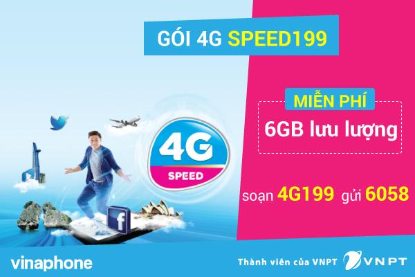 Đăng ký gói 4G Speed199 Vinaphone có ngay 6GB data 4G