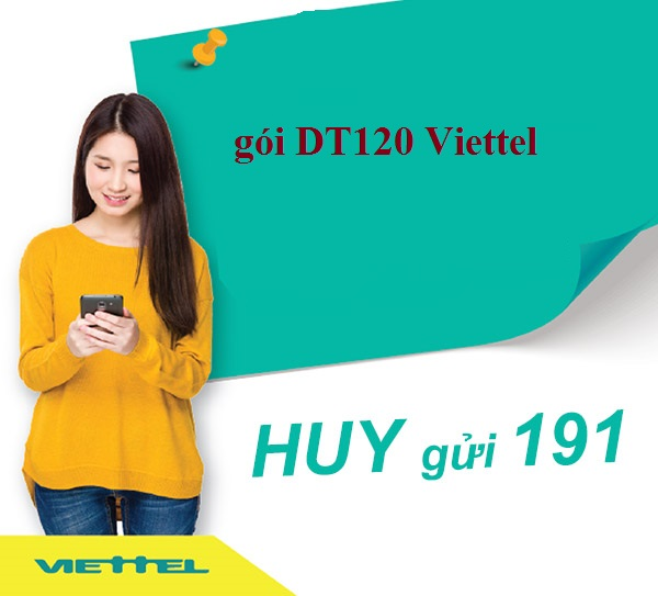 Hướng dẫn chi tiết cách hủy gói DT120 Viettel ưu đãi nhất