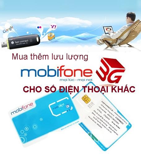 Cách mua thêm lưu lượng 3G Mobifone cho số điện thoại khác