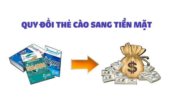Hướng dẫn cụ thể cách quy đổi thẻ cào sang tiền mặt
