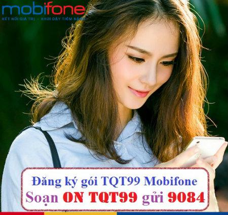 Đăng ký ngay gói TQT99 Mobifone gọi quốc tế giá rẻ với 100p gọi chỉ 99k!