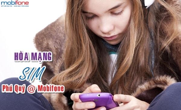 Nhận ưu đãi khủng khi hòa mạng sim Phú Quý @ Mobifone