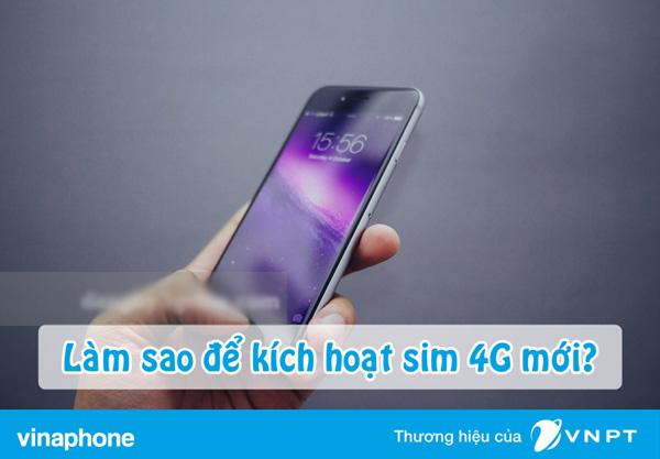 Hướng dẫn cách kích hoạt sim 4G Vinaphone nhanh nhất