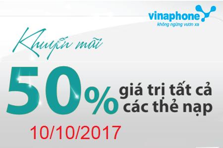 Vinaphone khuyến mãi 50% thẻ nạp ngày vàng 10/10/2017