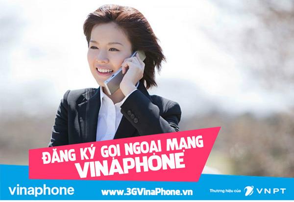 Đăng ký các gói gọi ngoại mạng Vinaphone 2017 cực tiết kiệm