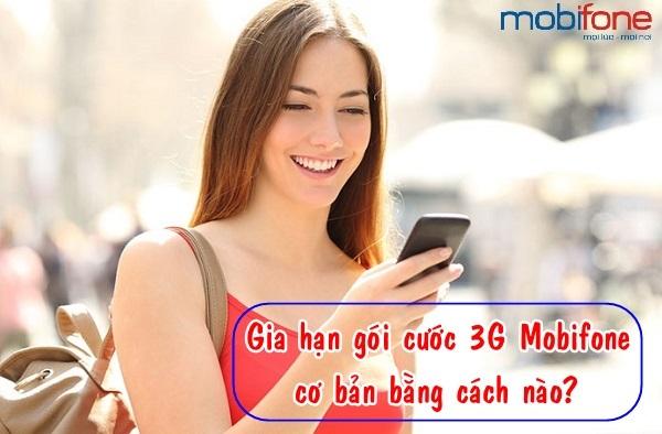 Gia hạn các gói 3g Mobifone bằng cách nào?