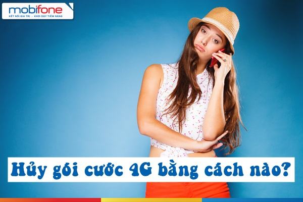 Hướng dẫn cách hủy gói cước 4G Mobifone đang dùng