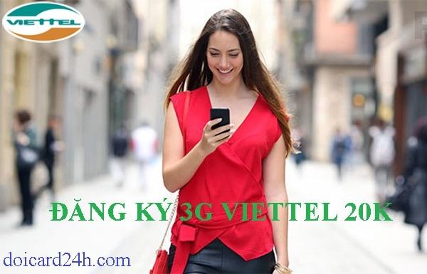 Cách đăng ký 3G Viettel 20k với gói cước MT20 nhận ngay 1Gb!