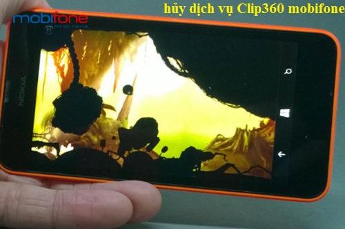 Hướng dẫn hủy dịch vụ Clip360 mobifone nhanh nhất