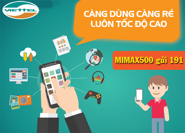 Max dung lượng sử dụng với  gói cước MIMAX500 Viettel