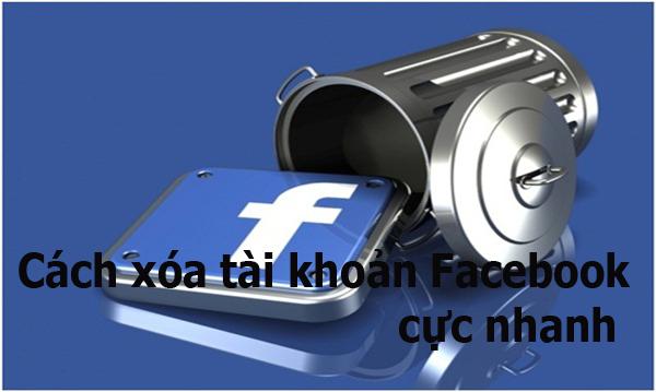 Hướng dẫn cách xóa tài khoản Facebook cực nhanh