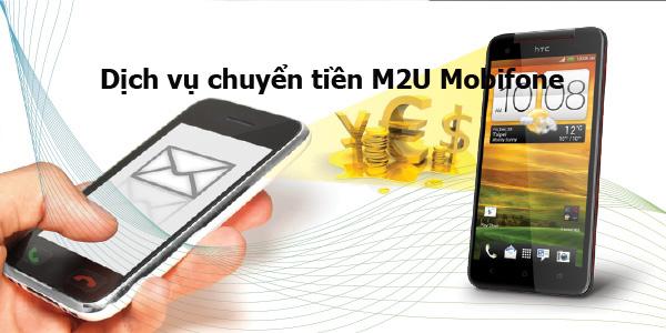 Cách dùng dịch vụ chuyển tiền M2U Mobifone