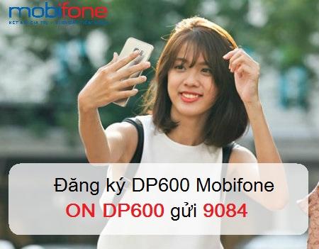 Hướng dẫn cách đăng ký gói DP600 Mobifone