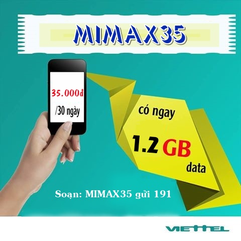 Đăng ký ngay gói Mimax35 Viettel ưu đãi 1,2GB chỉ với 35k