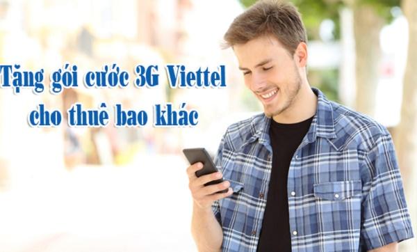 Hướng dẫn tặng gói cước 3g Viettel dành cho thuê bao khác