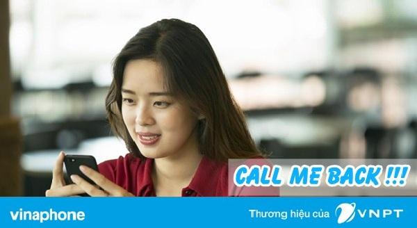 Hướng dẫn sử dụng dịch vụ yêu cầu gọi lại Vinaphone