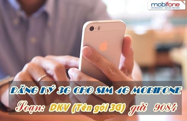 Hướng dẫn đăng ký gói cước 3G cho sim 4G Mobifone