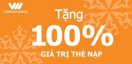 Thông tin khuyến mãi 100% giá trị thẻ nạp Vietnamobile ngày 14 -15/10/2017