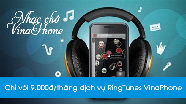Học nhanh cách đăng kí và hủy dịch vụ RingTunes Vinaphone