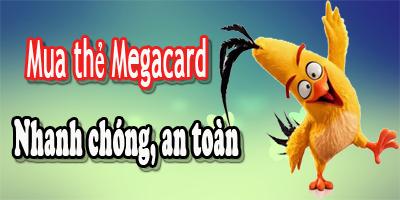 Mua thẻ MegaCard online ở đâu uy tín nhất?