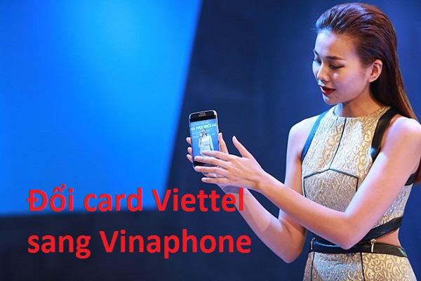 Nhanh chóng đổi thẻ cào Viettel sang Vinaphone chỉ qua 2 bước