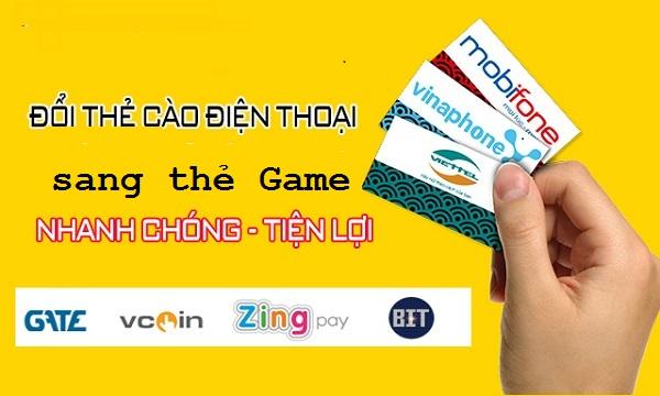 Đổi thẻ cào điện thoại sang thẻ game ở đâu nhanh nhất ?