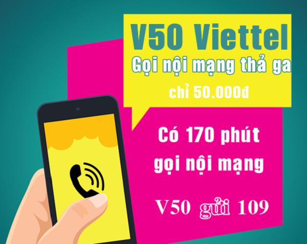 Ưu đãi 170 phút gọi miễn phí khi đăng ký gói V50 Viettel