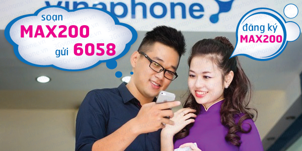 Đăng ký gói Max200 Vinaphone truy cập internet thả ga