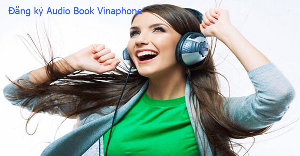 Trải nghiệm sách nói khi đăng ký Audio Book Vinaphone