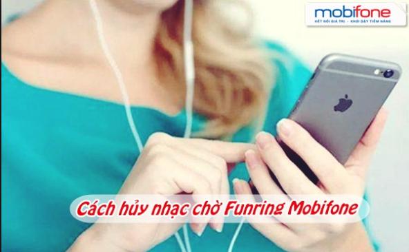 Hướng dẫn chi tiết cách hủy dịch vụ Funring mobifone