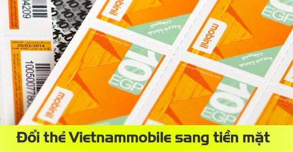 Đổi thẻ vietnamobile sang tiền lấy ngay trong 5 phút
