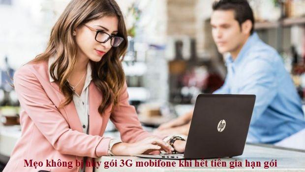 Mẹo không bị hủy gói 3G mobifone khi hết tiền gia hạn gói