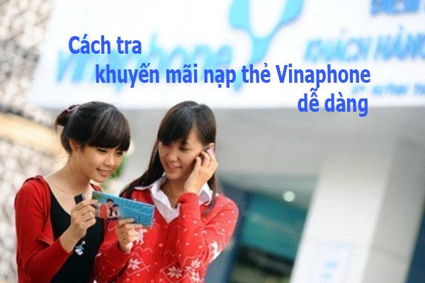 Không nhận tin nhắn từ nhà mạng vẫn tra khuyến mãi nạp thẻ Vinaphone dễ dàng
