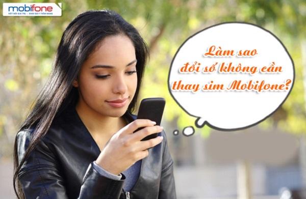 Hướng dẫn đổi số Mobifone không cần thay sim