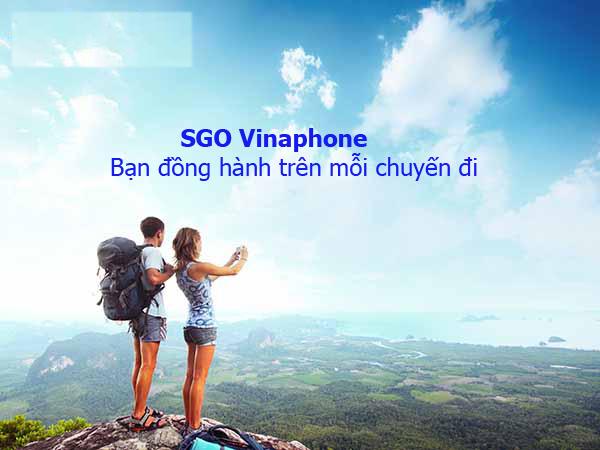 Đăng ký gói du lịch SGO Vinaphone – Bạn đồng hành trên mỗi chuyến đi