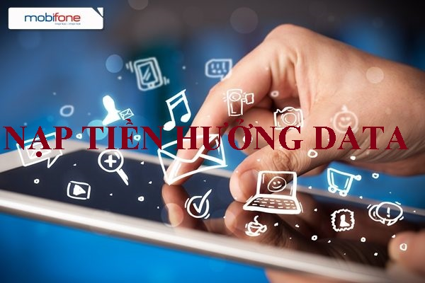 Nạp tiền Mobifone hưởng ngay ưu đãi data khủng ngày 25/10/17