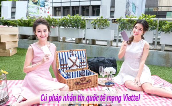 Hướng dẫn cú pháp thực hiện nhắn tin quốc tế mạng Viettel