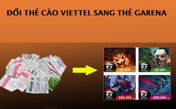 Hướng dẫn cách đổi thẻ cào Viettel sang thẻ garena đơn giản chưa từng có