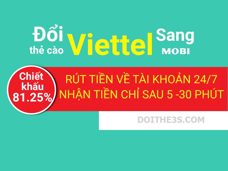 Địa chỉ đổi thẻ Viettel sang Mobi chiết khấu hấp dẫn