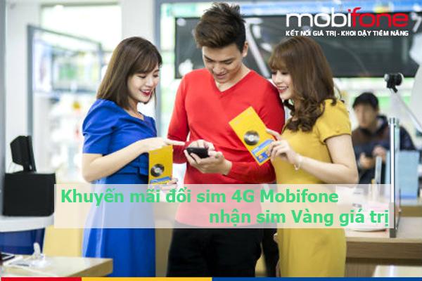 Khuyến mãi đổi sim 4G Mobifone nhận sim Vàng giá trị