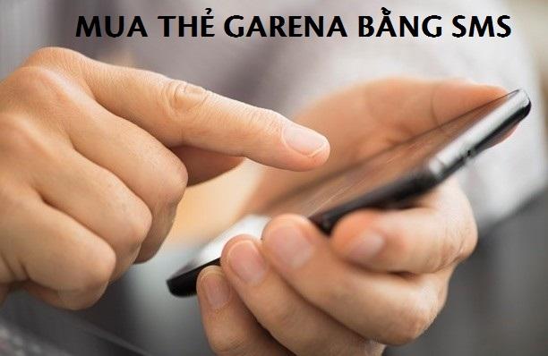 Hướng dẫn cách mua thẻ Garena bằng Sms cực kì đơn giản